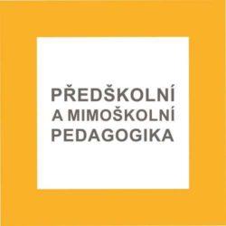 Předškolní a mimoškolní pedagogika (1. ročník)